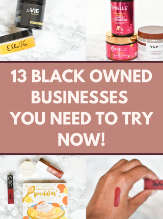 13 Black Owned Businesses that are killing the game. Some of these you may have heard of and some might be new to you. This is a good start!